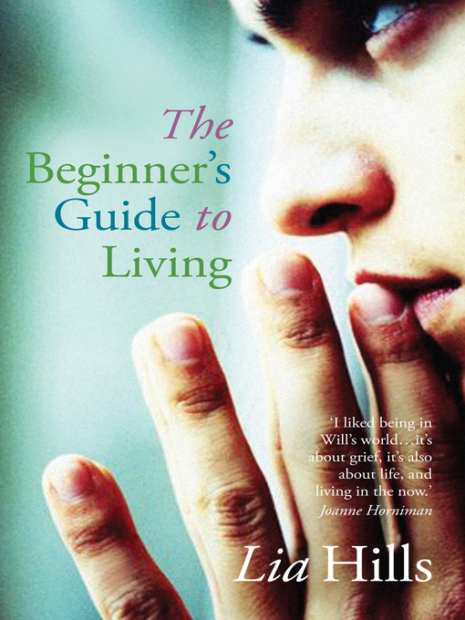 Title details for The Beginner's Guide to Living by Lia Hills - Available