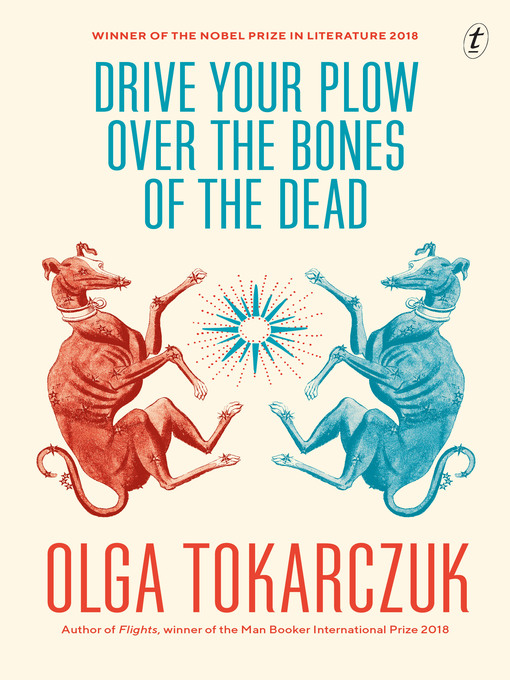 Title details for Drive Your Plow Over the Bones of the Dead by Olga Tokarczuk - Wait list