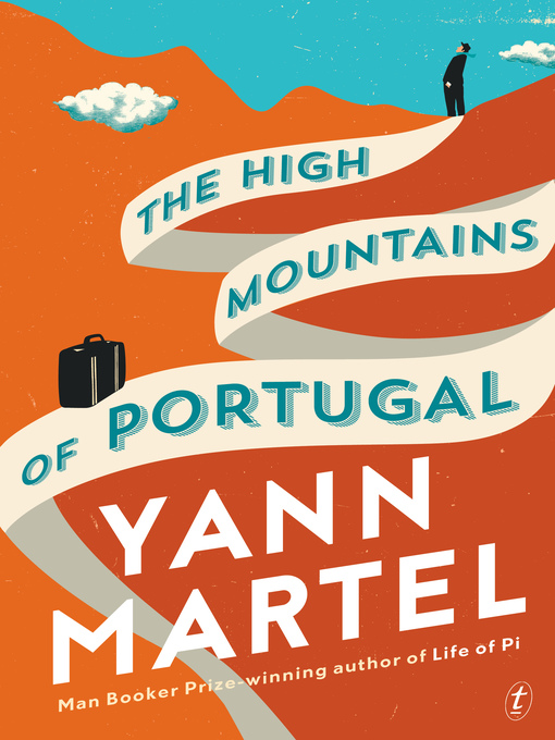 Title details for The High Mountains of Portugal by Yann Martel - Wait list