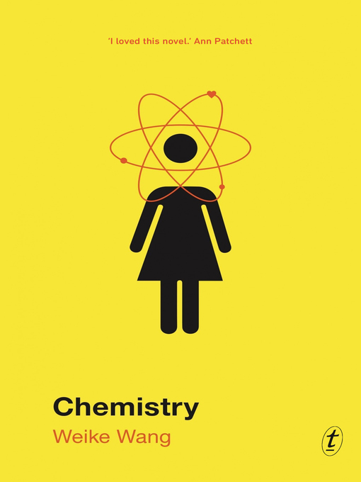 Title details for Chemistry by Weike Wang - Wait list