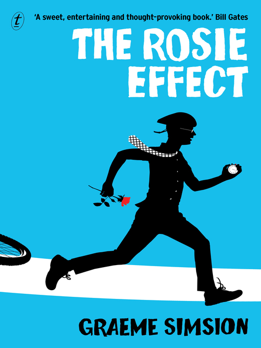 Title details for The Rosie Effect by Graeme Simsion - Wait list