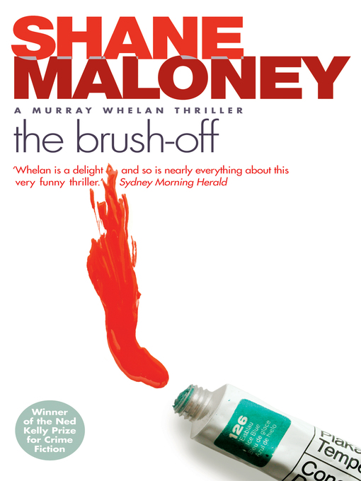 Title details for The Brush-Off by Shane Maloney - Available