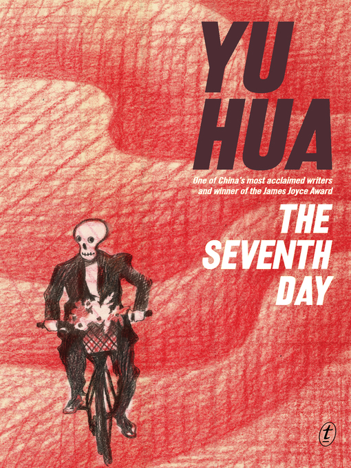 Title details for The Seventh Day by Yu Hua - Available