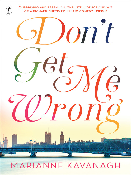 Title details for Don't Get Me Wrong by Marianne Kavanagh - Available