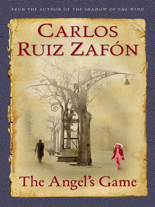 Title details for The Angel's Game by Carlos Ruiz Zafon - Wait list