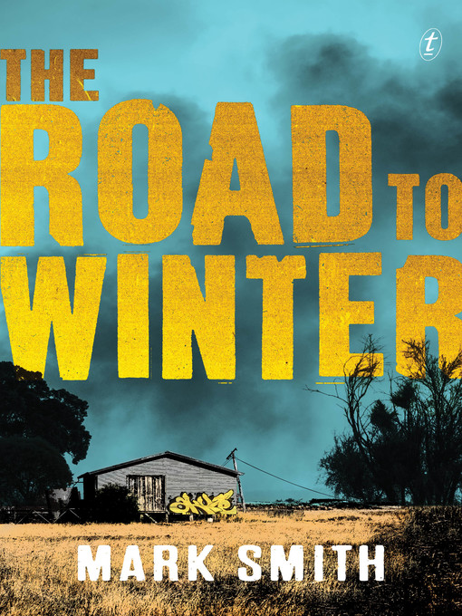 Title details for The Road to Winter by Mark Smith - Available
