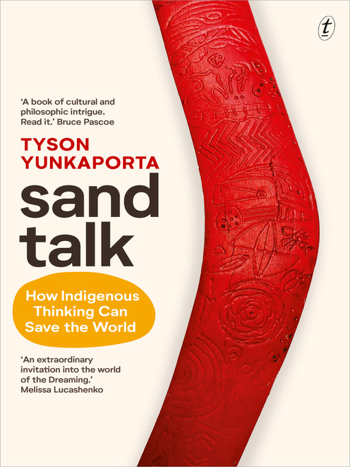 Title details for Sand Talk by Tyson Yunkaporta - Available