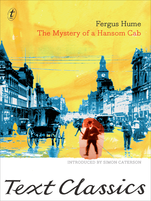 Title details for The Mystery of a Hansom Cab by Fergus Hume - Available