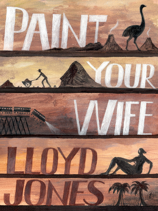 Title details for Paint Your Wife by Lloyd Jones - Available