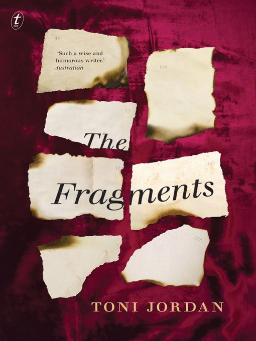 Title details for The Fragments by Toni Jordan - Available
