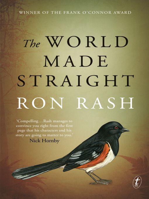 Title details for The World Made Straight by Ron Rash - Available