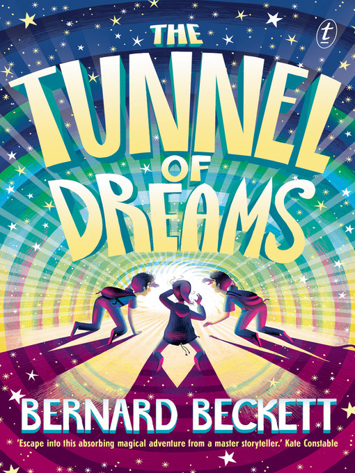 Title details for The Tunnel of Dreams by Bernard Beckett - Available