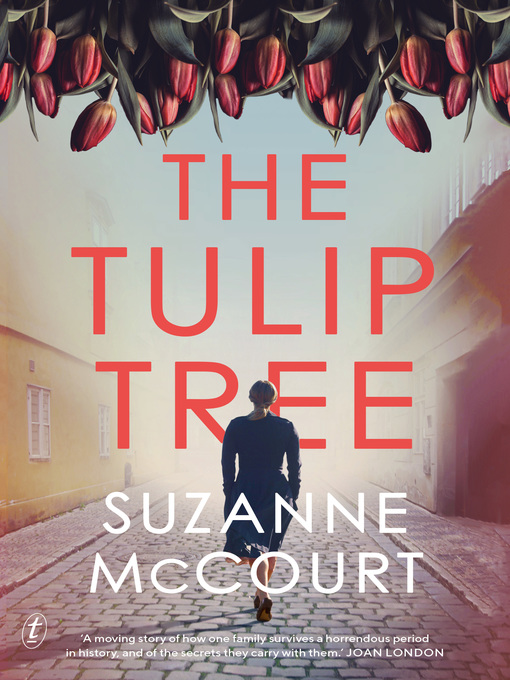 Title details for The Tulip Tree by Suzanne McCourt - Available