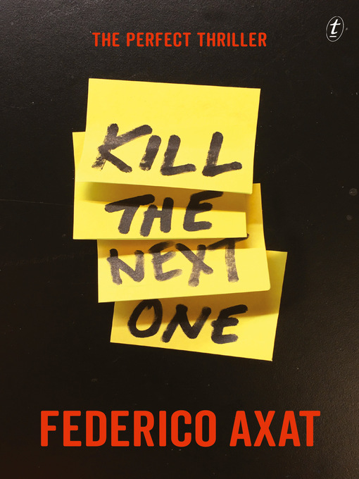 Title details for Kill the Next One by Federico Axat - Available