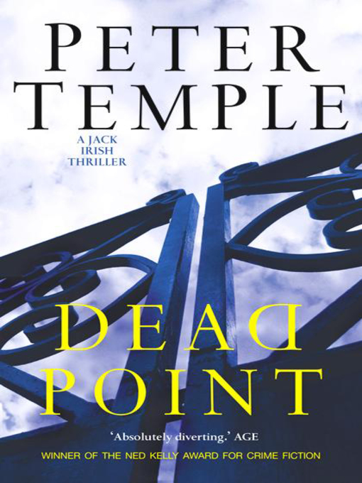 Title details for Dead Point by Peter Temple - Available