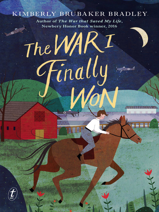 Title details for The War I Finally Won by Kimberly Brubaker Bradley - Available