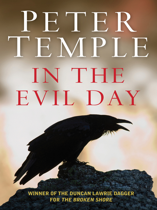 Title details for In the Evil Day by Peter Temple - Available