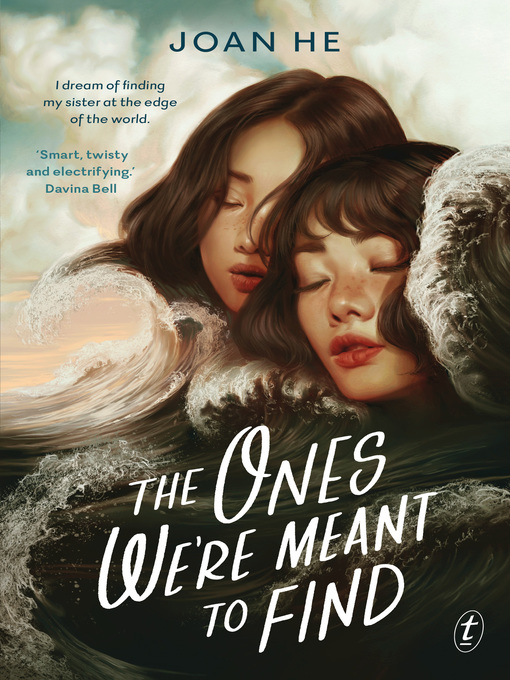 Title details for The Ones We're Meant to Find by Joan He - Available