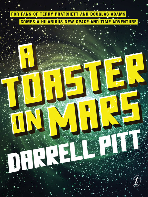 Title details for A Toaster on Mars by Darrell Pitt - Wait list