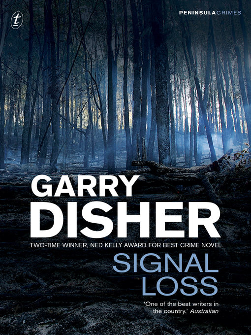 Title details for Signal Loss by Garry Disher - Wait list