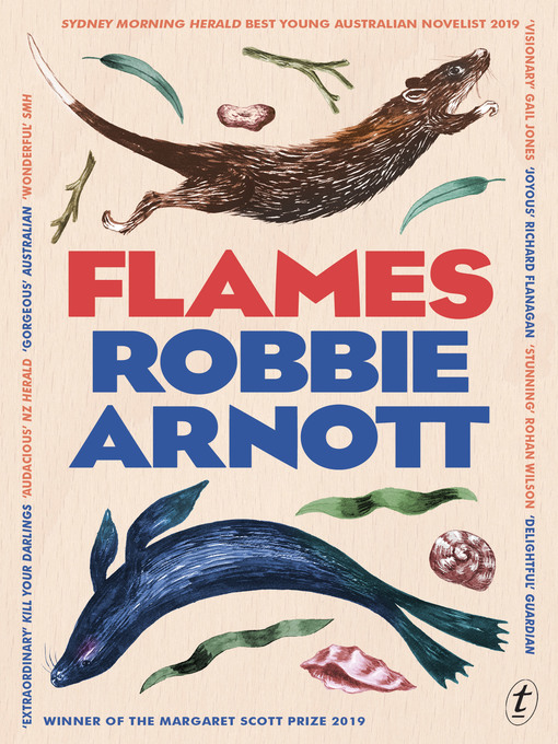 Title details for Flames by Robbie Arnott - Available