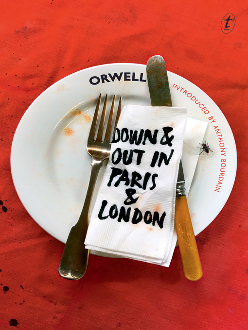 Title details for Down and Out in Paris and London by George Orwell - Wait list