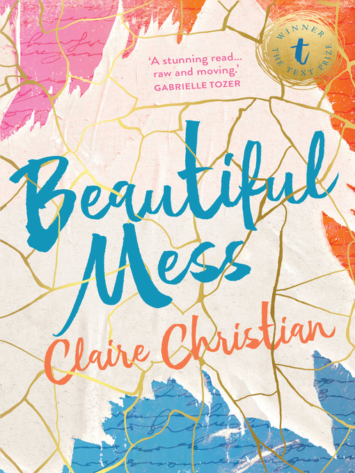 Title details for Beautiful Mess by Claire Christian - Wait list
