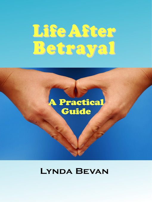 Title details for Life After Betrayal by Lynda Bevan - Available