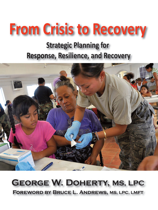 Title details for From Crisis to Recovery by George W. Doherty - Available