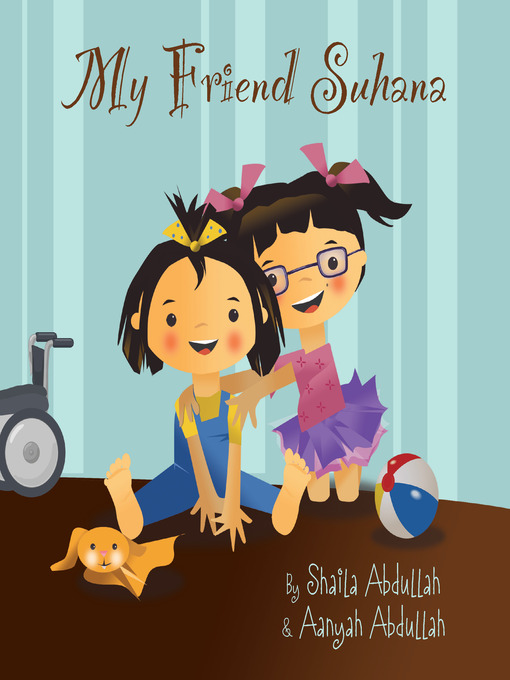 Title details for My Friend Suhana by Shaila Abdullah - Available