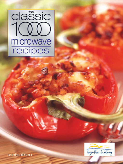 Title details for Classic 1000 Microwave Recipes by Allison Sonia - Available
