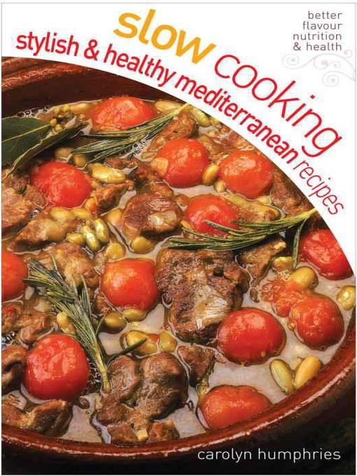 Title details for Stylish and Healthy Mediterranean by Carolyn Humphries - Available