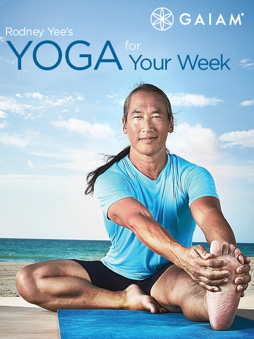 Title details for Rodney Yee's Yoga For Your Week by Gaiam - Available