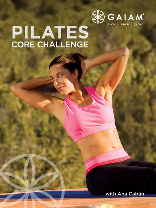 Title details for Core Pilates by Ana Caban - Wait list