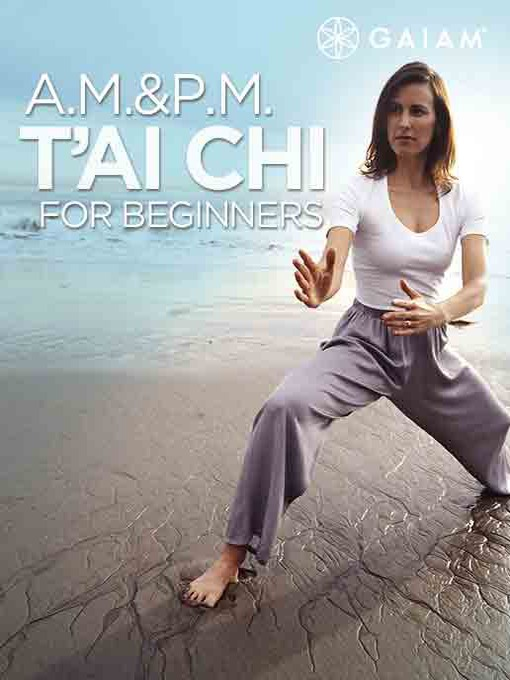 Cover of A.M./P.M. Tai Chi For Beginners, Episode 2