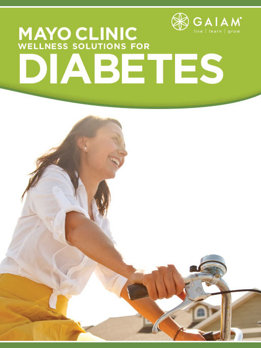 Title details for Mayo Clinic Wellness Solutions for Type 2 Diabetes, Episode 2 by Donald Hensrud - Available