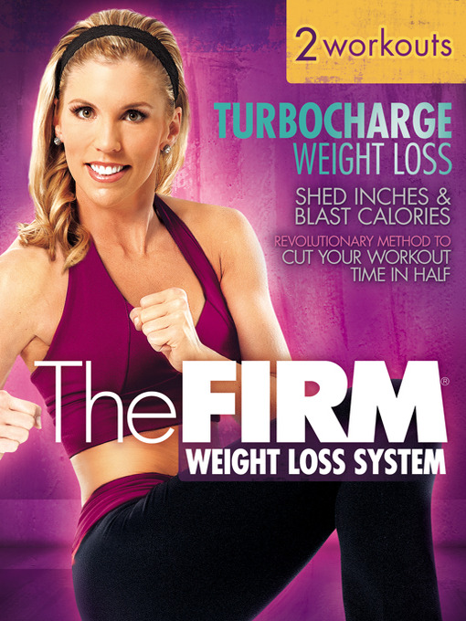 Title details for The FIRM: Turbocharge Weight Loss by Emily Welsh - Available