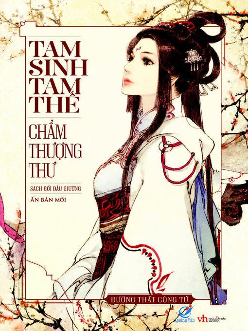 Truyen ngon tinh—Tam sinh tam the Cham thuong thu (Tap 1)