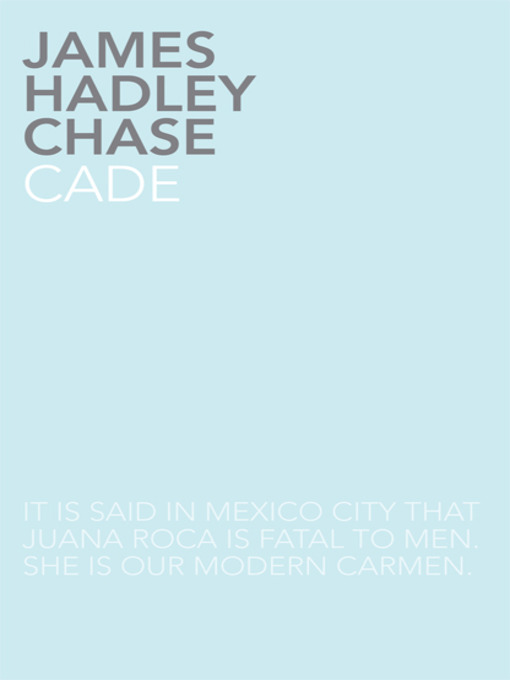 Title details for Cade by James Hadley Chase - Available