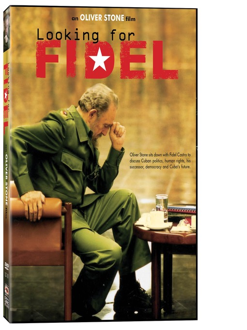 Title details for Looking for Fidel by Oliver Stone - Available