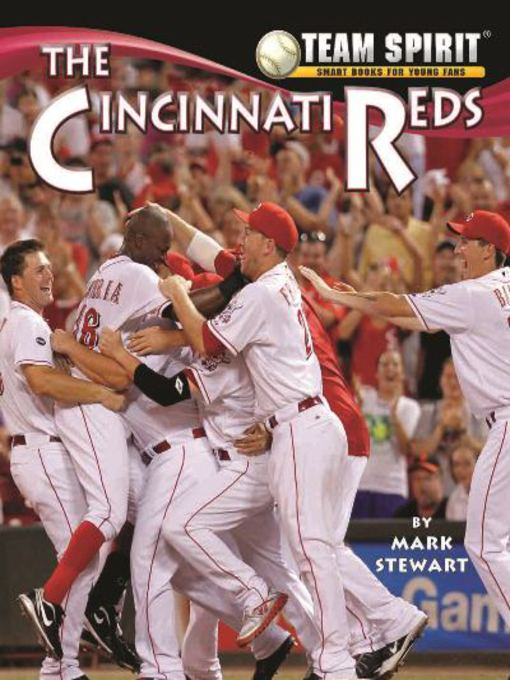 Title details for The Cincinnati Reds by Mark Stewart - Wait list