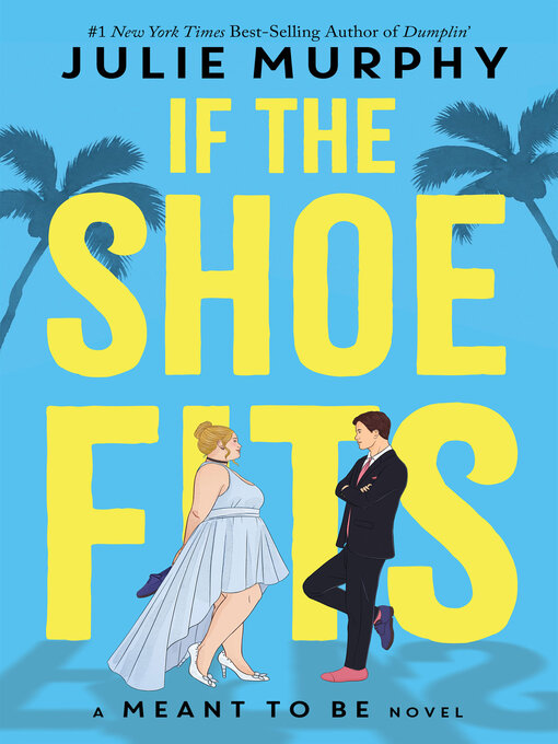 Title details for If the Shoe Fits by Julie Murphy - Wait list