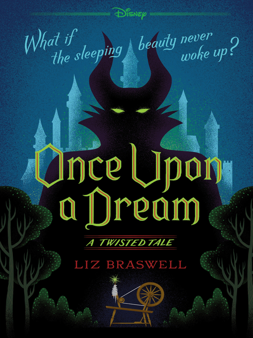 Title details for Once Upon a Dream by Liz Braswell - Wait list