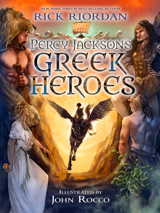 Title details for Percy Jackson's Greek Heroes by Rick Riordan - Available