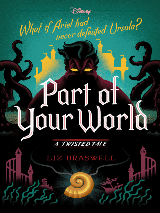 Title details for Part of Your World by Liz Braswell - Available