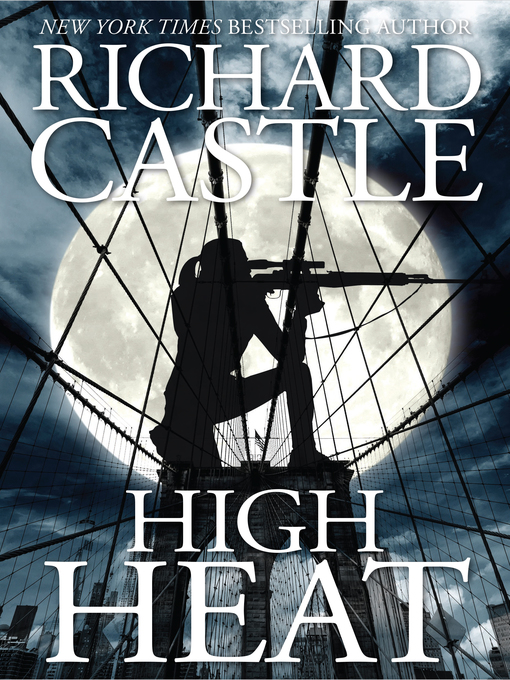 Title details for High Heat by Richard Castle - Wait list