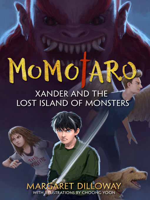 Title details for Xander and the Lost Island of Monsters by Margaret Dilloway - Available