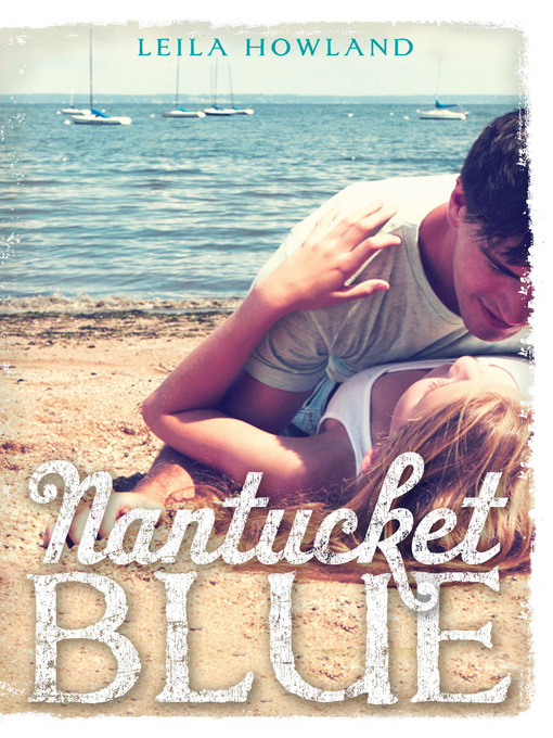 Title details for Nantucket Blue by Leila Howland - Available