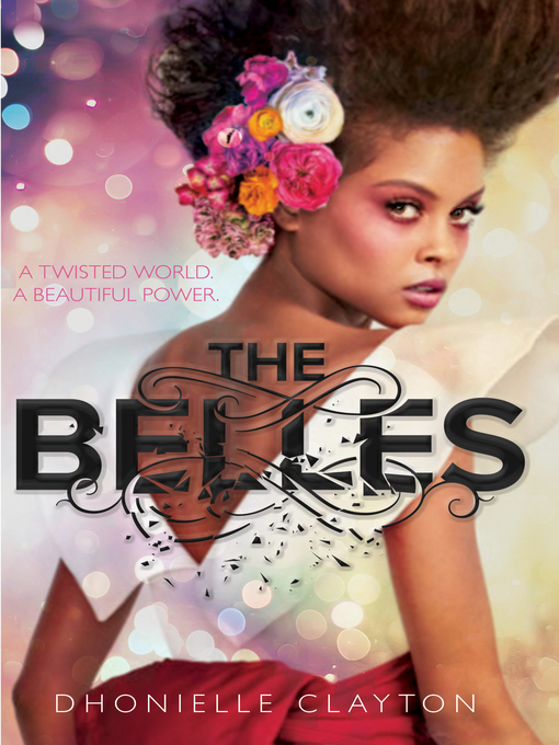 Title details for The Belles by Dhonielle Clayton - Available