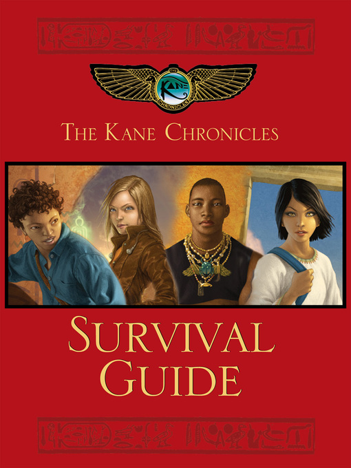 Cover of The Kane Chronicles Survival Guide